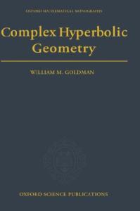 Complex hyperbolic geometry