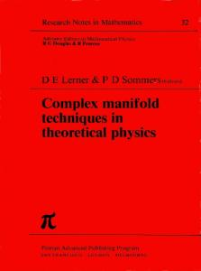 Complex Manifold Techniques in Theoretical Physics