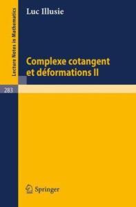 Complexe cotangent et deformations II