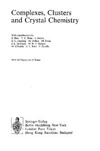 Complexes, Clusters and Crystal Chemistry (Structure and Bonding, Volume 79)