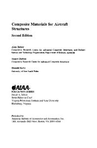 Composite Materials for Aircraft Structures, Second Edition (Aiaa Education Series)