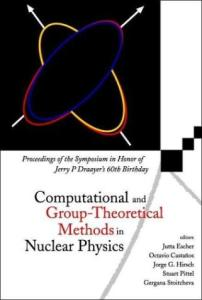 Computational and Group Theoretical Methods in Nuclear Physics. Proc.Symp.honor J.P.Draayer's 60th, Playa del Carmen,Mexico,2003