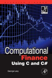 Computational Finance Using C and C Sharp