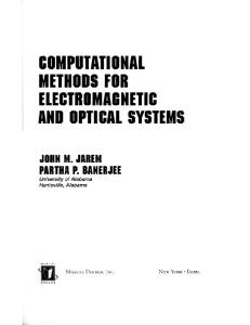 Computational Methods for Electromagnetic and Optical Systems (Optical Engineering)