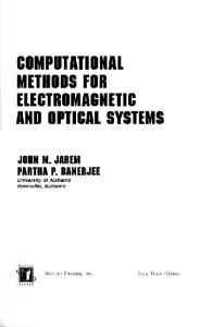 Computational methods for electromagnetics and optical systems