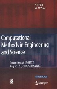Computational Methods in Engineering & Science: Proceedings of Enhancement and Promotion of Computational Methods in Engineering and Science X -- Aug. 21-23, 2006 Sanya, China