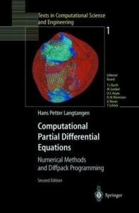 Computational partial differential equations: numerical methods and Diffpack programming