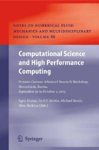 Computational Science and High Performance Computing: Russian-German Advanced Research Workshop, Novosibirsk, Russia, September 30 to October 2, 2003 (Notes ... Mechanics and Multidisciplinary Design)