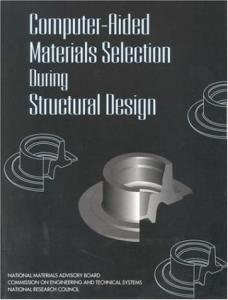 Computer-Aided Materials Selection During Structural Design
