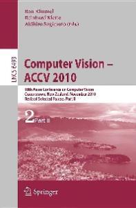 Computer Vision, Part II - ACCV 2010