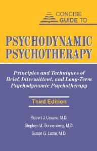 Concise Guide to Psychodynamic Psychotherapy (Concise Guides)