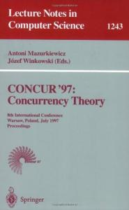 CONCUR '97, Concurrency Theory, 8 conf