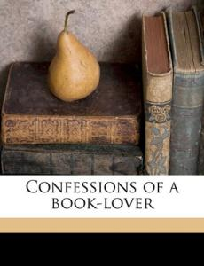 Confessions of a book-lover