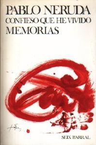 Confieso Que He Vivido (Spanish Edition)