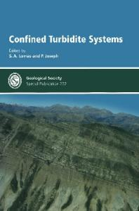 Confined Turbidite Systems (Geological Society Special Publication No. 222)