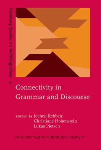 Connectivity in Grammar and Discourse (Hamburg Studies on Multilingualism)