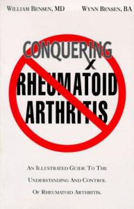 Conquering rheumatoid arthritis: an illustrated guide to understanding the treatment and control of rheumatoid arthritis