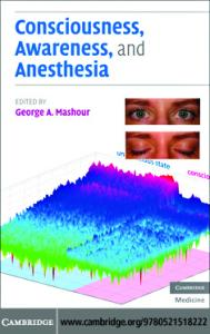 Consciousness, Awareness, and Anesthesia