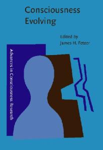 Consciousness Evolving (Advances in Consciousness Research)