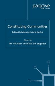 Constituting Communities: Political Solutions to Cultural Differences