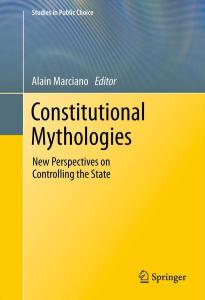 Constitutional Mythologies: New Perspectives on Controlling the State