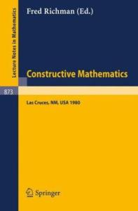 Constructive Mathematics. Proc. conf. New Mexico, 1980