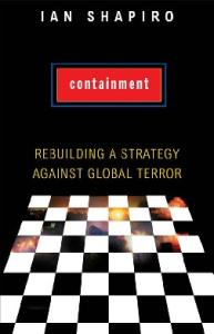 Containment: Rebuilding a Strategy against Global Terror