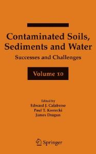 Contaminated Soils, Sediments and Water Volume 10: Successes