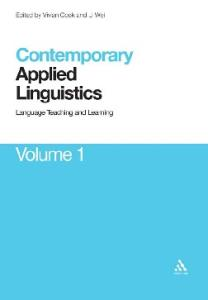 Contemporary Applied Linguistics: Volume One Language Teaching and Learning
