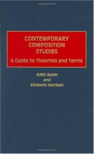 Contemporary Composition Studies: A Guide to Theorists and Terms