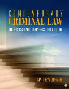 Contemporary Criminal Law: Concepts, Cases, and Controversies, 2nd Edition