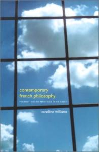 Contemporary French philosophy: modernity and the persistence of the subject