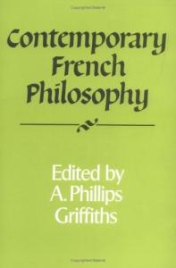 Contemporary French Philosophy (Royal Institute of Philosophy Supplements)