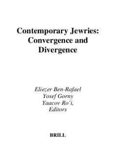 Contemporary Jewries: Convergence and Divergence (Jewish Identities in a Changing World, 2)