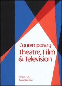 Contemporary Theatre, Film and Televison: A Biographical