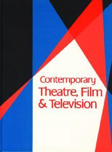 Contemporary Theatre, Film & Television, Volume 75