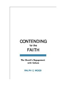 Contending for the Faith: The Church's Engagement with Culture (Provost) (Interpreting Christian Texts and Traditions Series, #1)