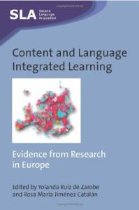 Content and Language Integrated Learning: Evidence from Research in Europe (Second Language Acquisition)