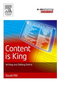 Content is King: writing and editing online (Emarketing Essentials)