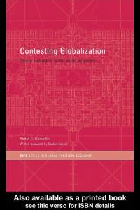 Contesting Globalization: Space and Place in the World Economy