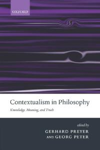 Contextualism in Philosophy - Knowledge, Meaning and Truth