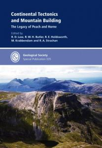 Continental Tectonics and Mountain Building: The Legacy of Peach and Horne - Special Publication 335 (Geological Society Special Publication)