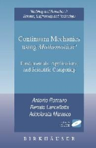 Continuum Mechanics using Mathematica®: Fundamentals, Applications and Scientific Computing