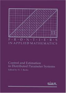 Control and Estimation in Distributed Parameter Systems