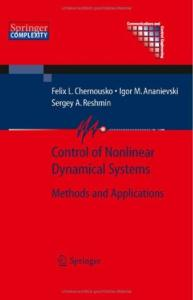 Control Of Nonlinear Dynamical Systems Methods And Application
