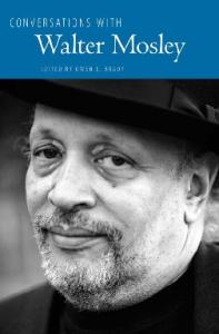 Conversations with Walter Mosley (Literary Conversations Series)