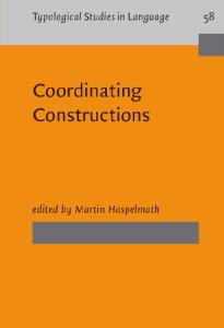 Coordinating Constructions (Typological Studies in Language)