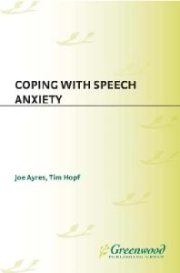 Coping with Speech Anxiety: (Communication and Information Science)
