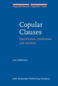 Copular Clauses: Specification, Predication And Equation (Linguistik Aktuell   Linguistics Today)
