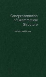 Corepresentation of grammatical structure